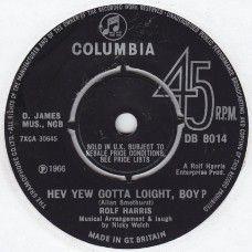 "7"" 45RPM Hev Yew Gotta Loight, Boy?/Animals Pop Party by Rolf Harris from Columbia (DB 8014)"