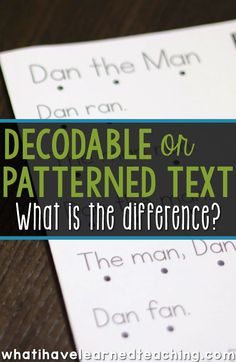 What is the difference between decodable text and predictable or patterned text? When you sit down to plan what youre teaching for your small group reading instruction, how do you make a decision about the kind of text you are putting in front of your st
