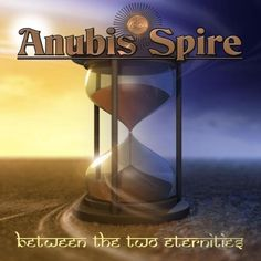"""Anubis Spire's 2016 release """"Between The Two Eternities"""" Alternative Rock Bands, Progressive Rock, Baby Music, Cd Album, Music Store, Anubis, Rock Music, Two By Two, Poster"""