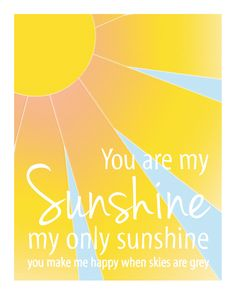 Baby Nursery Wall Art - You are My Sunshine Prints - Yellow Orange Sky Blue Nursery - 8x10 Nursery or Kids Room Wall Decor. $16.00, via Etsy.