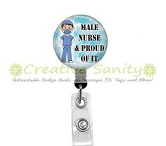 Nurse Retractable ID Badge Reel Male Nurse & by CreativeSanity, $7.50