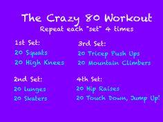 Crazy 80 workout