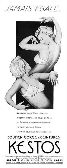 Kestos : /El sosten Kestos, por su elegancia discreta, su corte perfecto, su fabricación impecable permanece el favorito de toda mujer verdaderamente preocupada de su elegancia