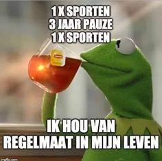 Dutch Quotes, Sarcasm, Funny Quotes, Random Quotes, Laughter, Medicine, Lol, Humor, Sport