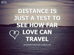tagalog long distance relationship quotes | 96 distance is just a test to see how far love can travel