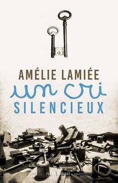 Un cri silencieux, d'Amélie Lamiée