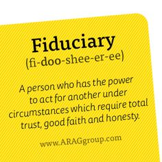 A fiduciary is a relationship based on trust and the responsibility to act in the best interest of another when performing tasks. In terms of hospitality and travel travel agents contact for travel services on behalf of their clients therefore having a fiduciary responsibility to those clients. As a travel agent, they are expected to act in the best interests of their clients, not those of the hotels, airlines or other travel organizations.