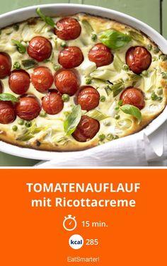 Tomatenauflauf - mit Ricottacreme - smarter - Kalorien: 285 Kcal - Zeit: 15 Min. | eatsmarter.de