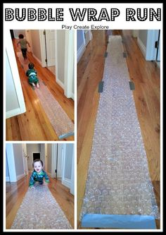 Lesson 19: Feet  Bubble Wrap Run: Simple Indoor Fun! I used several separate pieces of bubble wrap with duct tape. (side note - duct tape doesn't leave any residue on pergo :)) 8-month liked it but mostly wanted to pick it up and put it in her mouth. (Make sure to tape down all sides!) The bigger bubble wrap works better than the smaller. Overall, very fun!