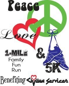 Annual Peace, Love & 5K Run/Walk and 1 Mile Family Fun Run Civitan  Fundraiser