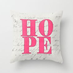 Hope - pink  Throw Pillow by her art