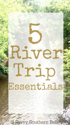 Floating the river in Texas | Everything you need to know about floating the river | What to bring for a river float