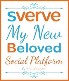 Have you Heard of Sverve?, It's My New Beloved Social Platform. Make new friends and MONETIZE your blog!