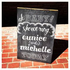 Oh baby! DIY chalkboard sign I did for a joint baby shower entrance