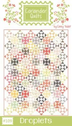 Droplets Quilt Pattern by Coriander Quilts