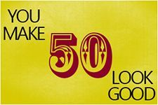 Funny 50th Birthday Quotes and Sayings ;)