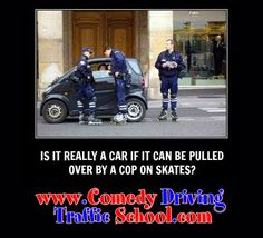 Just sayin… #comedy #onlinedefensivedriving #defensivedriving  #defensivedrivingflorida  #safedriving  #safedrivingflorida  #trafficschool  #trafficschoolflorida  #followme #mini http://www.comedydrivingtrafficschool.com/