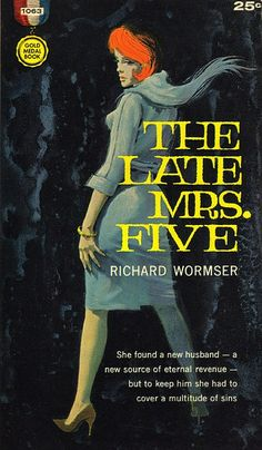 Richard Wormser - The Late Mrs. Five
