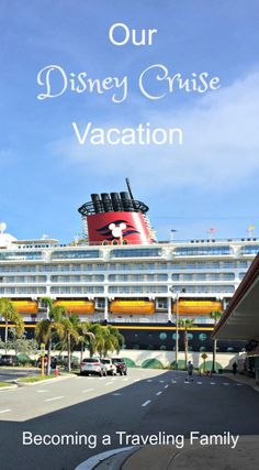 Our Disney Cruise Vacation in Photos - Becoming a Traveling Family Cruise Tips, Cruise Vacation, Disney Cruise, Group Travel, Family Travel, Travel Guides, Travel Tips, Cruise Ship Reviews, Adventure Travel