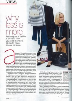 Alesksandra Woroniecka's closet: 6 navy jackets 10 pairs of lean dark jeans 4 bags (Birkin, Chanel, and Balenciaga) multiple ballet flats 2 pendants and a ring multiple striped matelot sweaters and t-shirts a Courreges shift dress