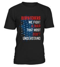 Dispatchers - we fight a war T-Shirt