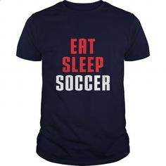 Eat Sleep Soccer Great Gift For Any Soccer Lover - #cool tee shirts #transesophageal echo. SIMILAR ITEMS => https://www.sunfrog.com/Sports/Eat-Sleep-Soccer-Great-Gift-For-Any-Soccer-Lover-Navy-Blue-Guys.html?60505