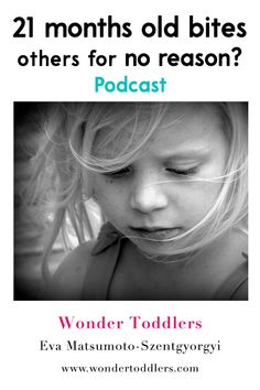 Podcast: 21 months old bites others for no reason   Wonder Toddlers