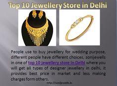 Get finest top 10 jewellery store in Delhi, is sonijewells in karol bagh http://sonijewells.in/about.php