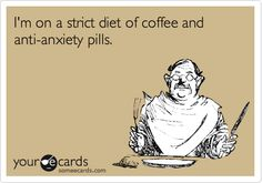 Law School diet: coffee and anti-anxiety pills. Funny Cute, The Funny, Hilarious, Nursing School Humor, Funny Confessions, Law School, School Life, Nurse Life, E Cards
