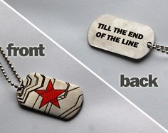 """Winter Soldier dog tags (""""till the end of the line"""" lettering)"""