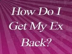 The Truth About How To Get Your Ex Back #get_your_ex_back #winning_back_the_ex
