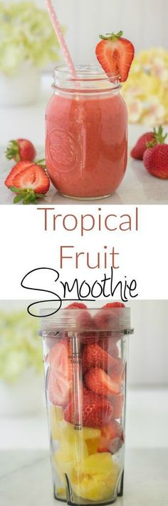 Tropical Fruit Smoothie - a natural, easy and deliciously healthy treat!