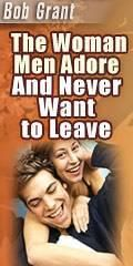 Bob Grant - The Women Men Adore And Never Want to Leave  #book => https://www.facebook.com/notes/the-women-man-adore-review-what-men-really-want-hot-bonuses/the-woman-men-adore-review-hot-bonuses/303788609683477