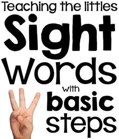 Successfully teach sight words to the little with 3 basic steps!