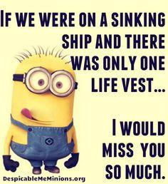 Saturday  Minions Funny quotes (03:34:15 PM, Saturday 14, November 2015 PST) – 10 pics