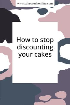 Discounting your cakes to friends and family still takes up your valuable time. It means that you haven't enough time for work you could be charging for. Therefore you are losing money. Read our blog to find out more. And why not pin this to your Cake Blogs board too?