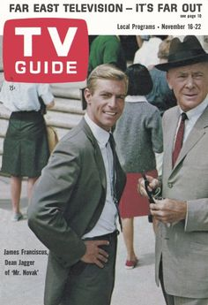 Mr Novak started on TV fall of 1963 starring James Franciscus as Mr. Novak the English teacher at Jefferson Hi and Principal Vane played by Dean Jagger