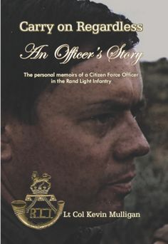 Carry On Regardless: An Officer's Story Memoirs, Citizen, Carry On, Guns, Books, Movies, Movie Posters, Weapons Guns, Libros
