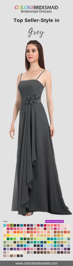 The long bridesmaid dress in grey color is our top seller because of its fashion A-line style, detailed design of appliques and flowers as well as its price--under 100. You can wear it to any weddings. So versatile it is!