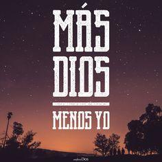 Más #Dios, menos yo. #ExploraDios