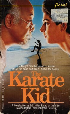 Karate Kid. How can you not love this movie?