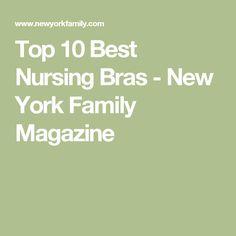Top 10 Best Nursing Bras - New York Family Magazine