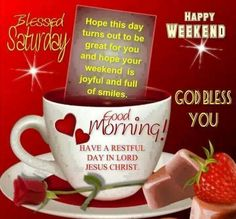 Good Morning Have A Restful Day In The Lord good morning saturday saturday quotes good morning quotes happy saturday saturday quote happy saturday quotes quotes for saturday good morning saturday saturday blessings quotes religious saturday quotes Good Morning Saturday Images, Blessed Sunday Morning, Good Morning Sister, Good Morning Beautiful Images, Saturday Quotes, Happy Sunday Quotes, Good Morning Prayer, Good Saturday, Good Day Quotes