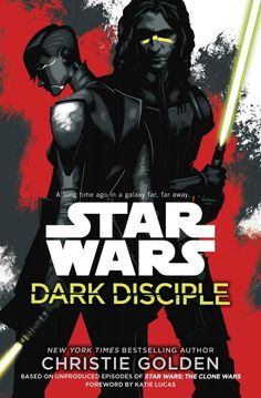 Christie Golden has returned to the #StarWars universe with #DarkDisciple, a novel based on unproduced episodes of #TheCloneWars. Is the Force strong with this one? Find out in my review - http://www.pageandscreen.net/2015/07/dark-disciple-christie-golden/