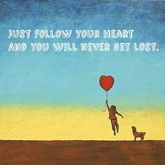 Follow your heart lost