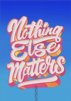 Nothing Else Matters, Retro Typography, Lettering Styles, Classic House, New Print, Limited Edition Prints, Signage, Giclee Print, Pop Art