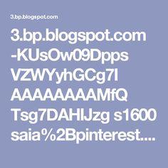 3.bp.blogspot.com -KUsOw09Dpps VZWYyhGCg7I AAAAAAAAMfQ Tsg7DAHIJzg s1600 saia%2Bpinterest.jpg