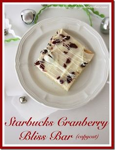 Starbucks Cranberry Bliss Bar Recipe #recipe #starbucks