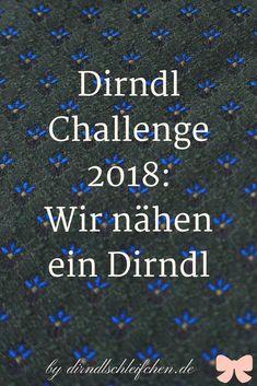 Dirndl Challenge: Wir nähen über mehrere Monate ein Dirndl und du kannst mitnähen! Mehr auf Dirndlschleifchen.de