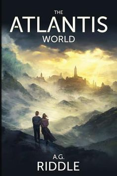 31) The Atlantis World by AG Riddle